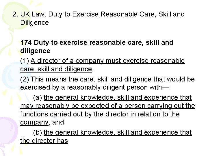 2. UK Law: Duty to Exercise Reasonable Care, Skill and Diligence 174 Duty to
