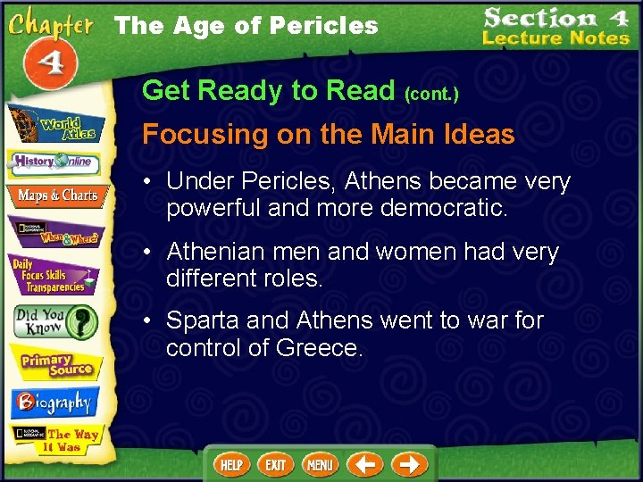 The Age of Pericles Get Ready to Read (cont. ) Focusing on the Main