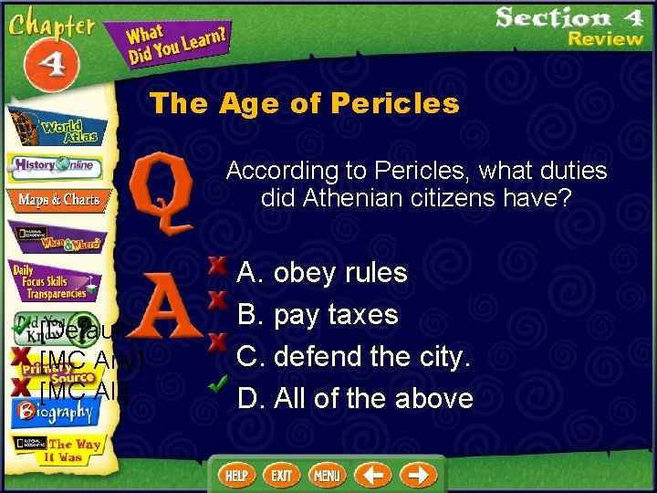 The Age of Pericles According to Pericles, what duties did Athenian citizens have? [Default]