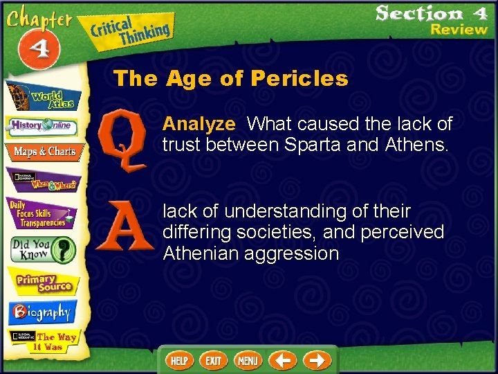 The Age of Pericles Analyze What caused the lack of trust between Sparta and
