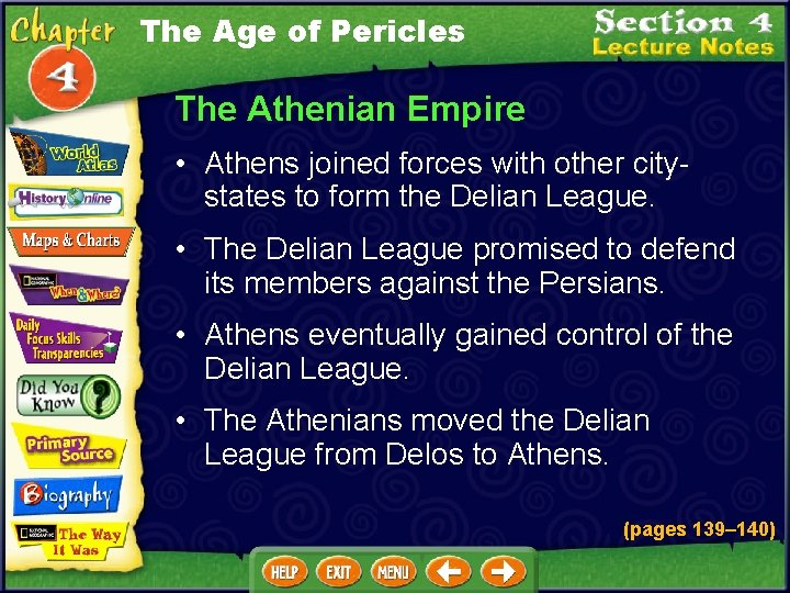 The Age of Pericles The Athenian Empire • Athens joined forces with other citystates