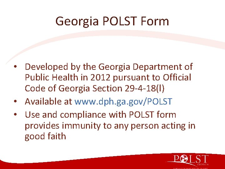 Georgia POLST Form • Developed by the Georgia Department of Public Health in 2012