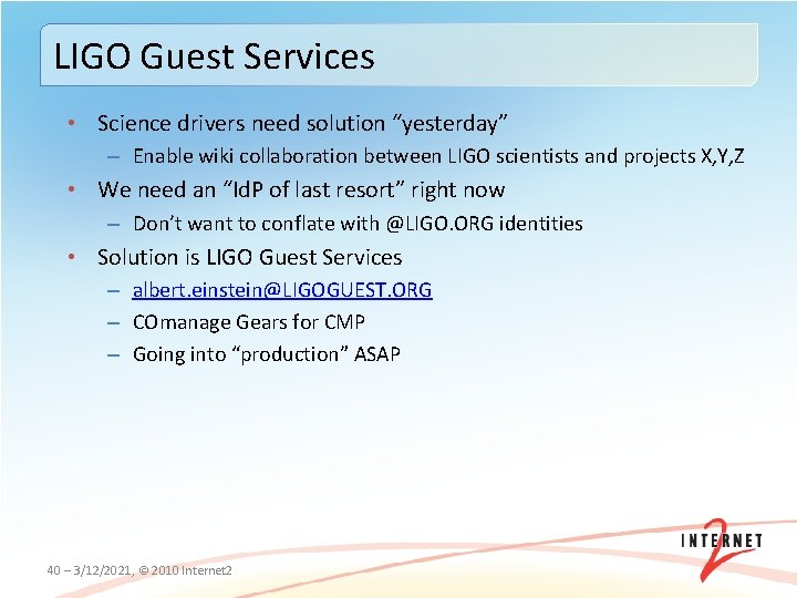 """LIGO Guest Services • Science drivers need solution """"yesterday"""" – Enable wiki collaboration between"""