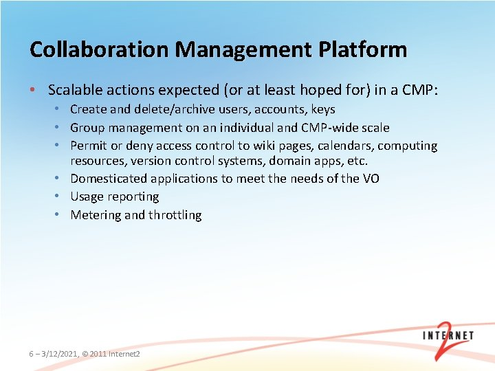 Collaboration Management Platform • Scalable actions expected (or at least hoped for) in a