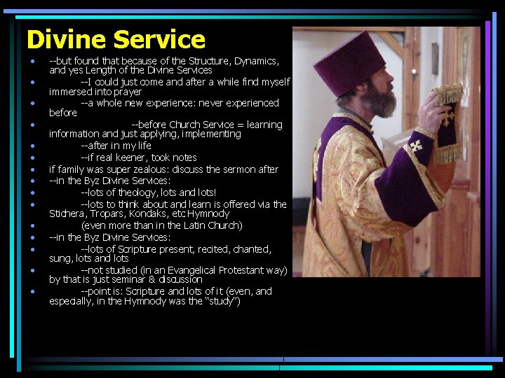 Divine Service • • • • --but found that because of the Structure, Dynamics,