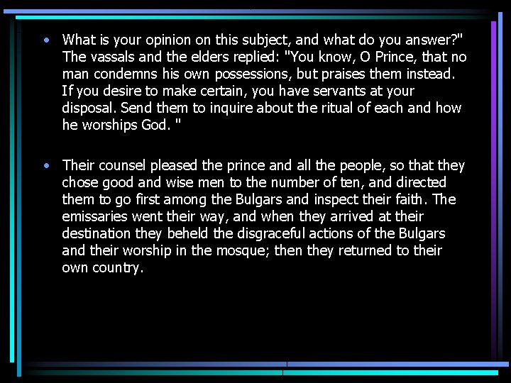 • What is your opinion on this subject, and what do you answer?
