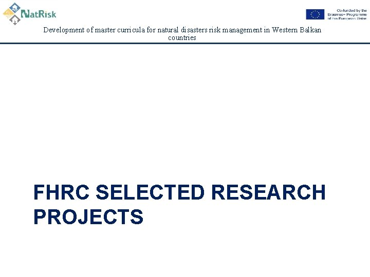 Development of master curricula for natural disasters risk management in Western Balkan countries FHRC