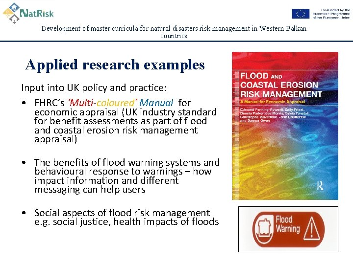 Development of master curricula for natural disasters risk management in Western Balkan countries Applied