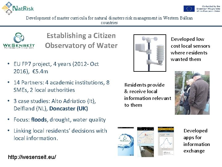 Development of master curricula for natural disasters risk management in Western Balkan countries Establishing