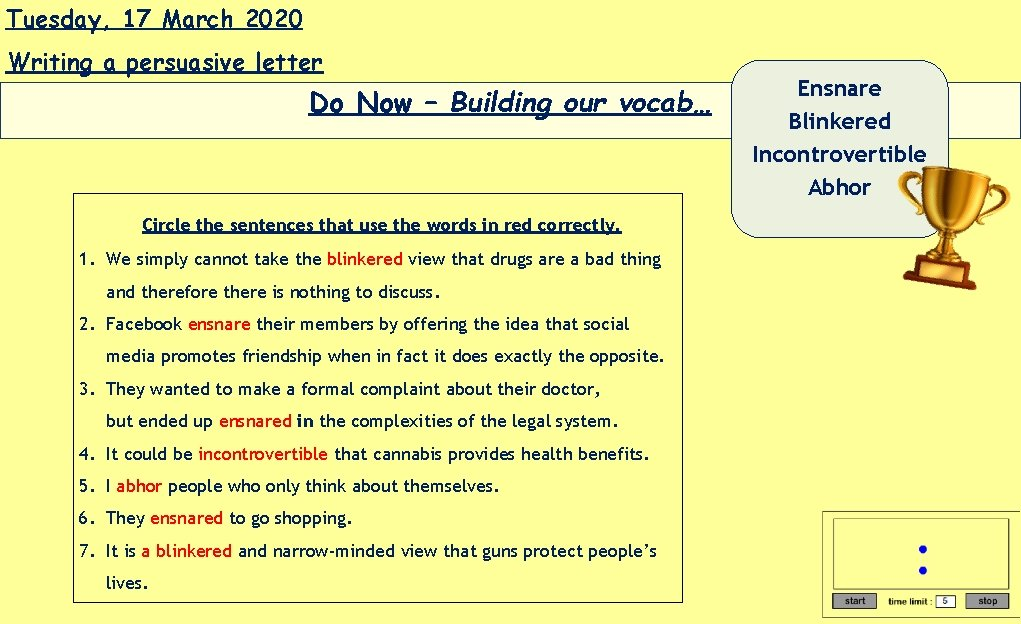 Tuesday, 17 March 2020 Writing a persuasive letter Do Now – Building our vocab…