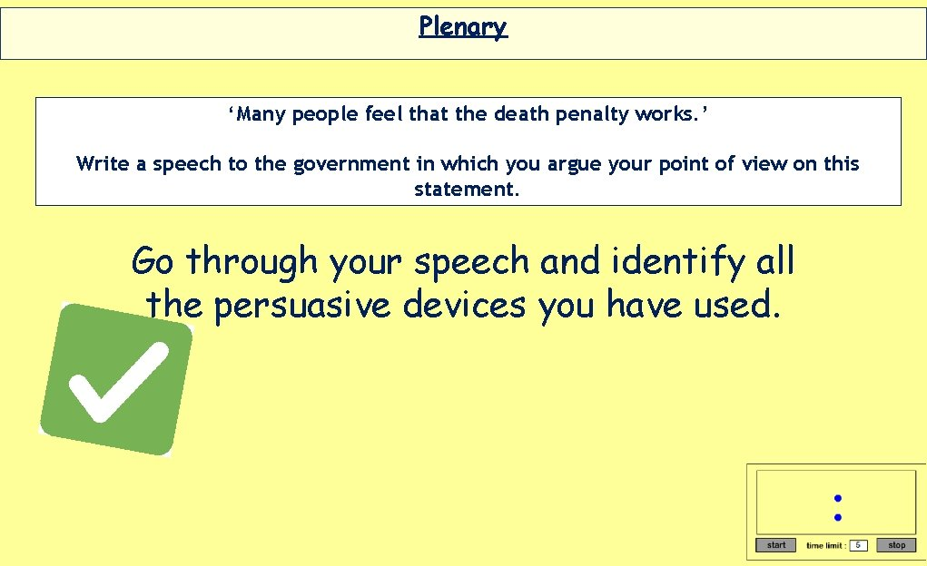 Plenary 'Many people feel that the death penalty works. ' Write a speech to