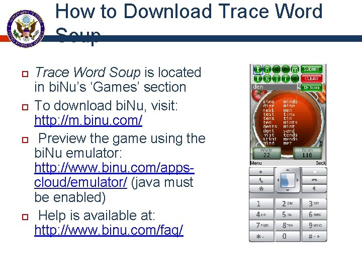 How to Download Trace Word Soup is located in bi. Nu's 'Games' section To