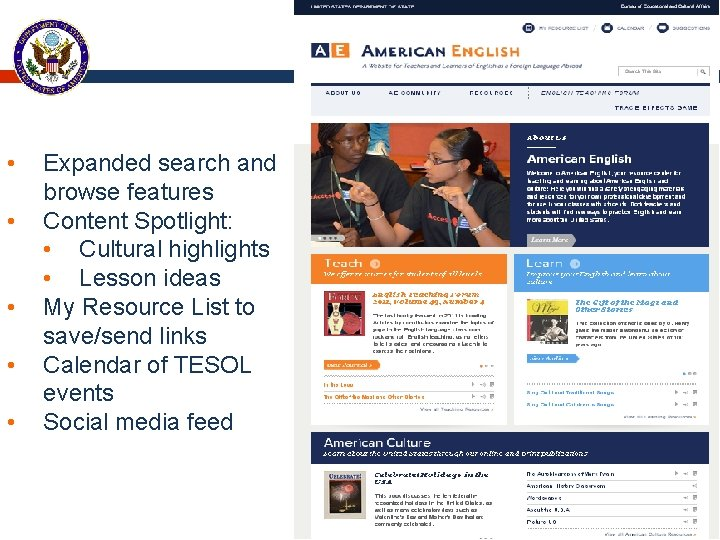 • • • Expanded search and browse features Content Spotlight: • Cultural highlights