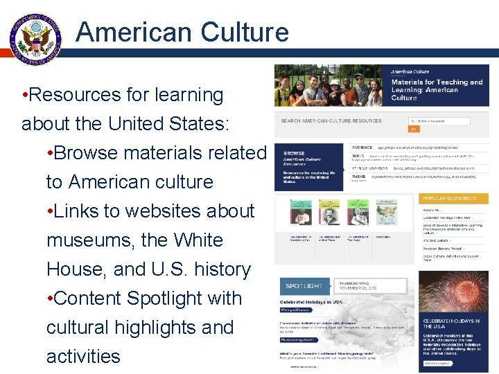 American Culture • Resources for learning about the United States: • Browse materials related