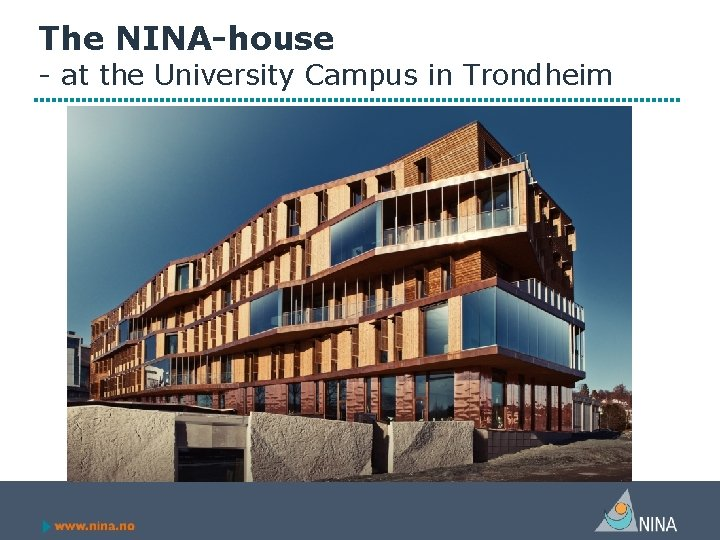 The NINA-house - at the University Campus in Trondheim