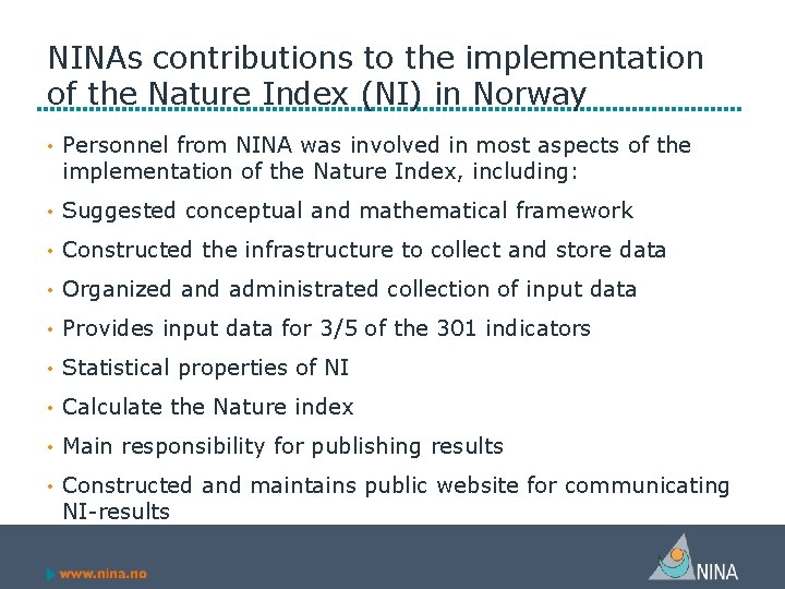 NINAs contributions to the implementation of the Nature Index (NI) in Norway • Personnel