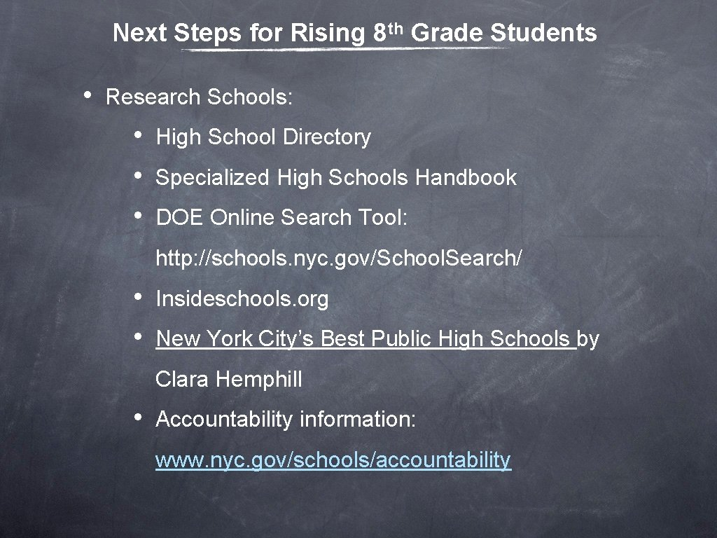 Next Steps for Rising 8 th Grade Students • Research Schools: • • •