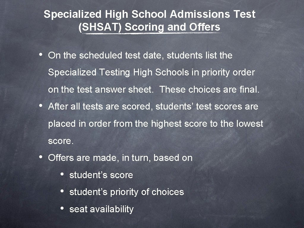 Specialized High School Admissions Test (SHSAT) Scoring and Offers • On the scheduled test
