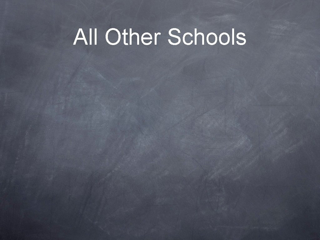All Other Schools