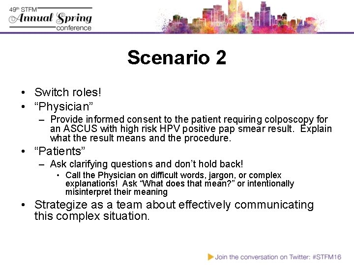 """Scenario 2 • Switch roles! • """"Physician"""" – Provide informed consent to the patient"""