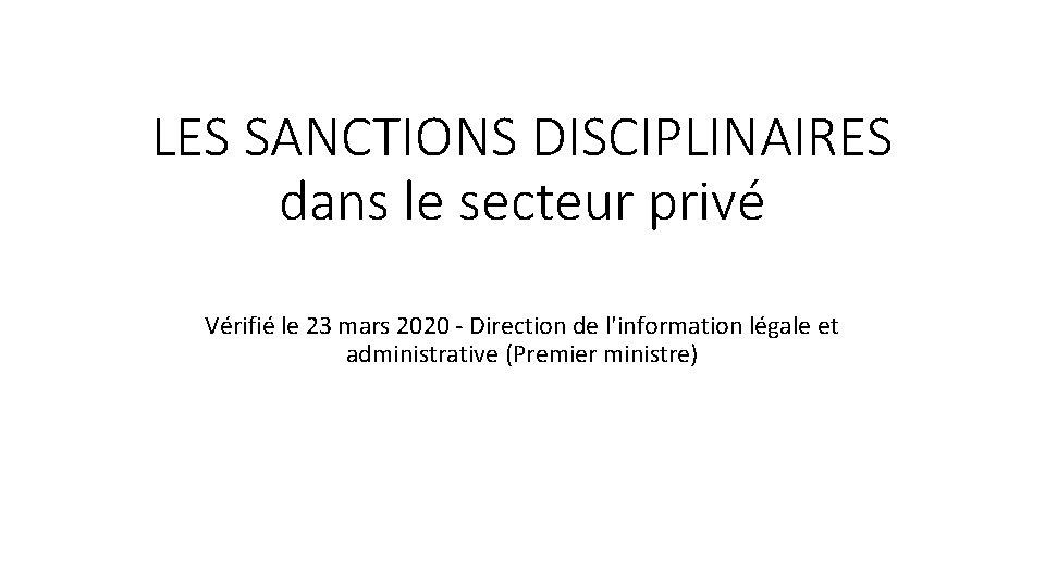 LES SANCTIONS DISCIPLINAIRES dans le secteur privé Vérifié le 23 mars 2020 - Direction