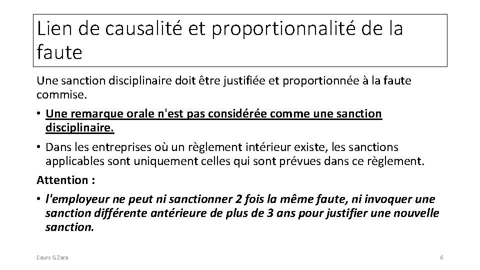 Lien de causalité et proportionnalité de la faute Une sanction disciplinaire doit être justifiée