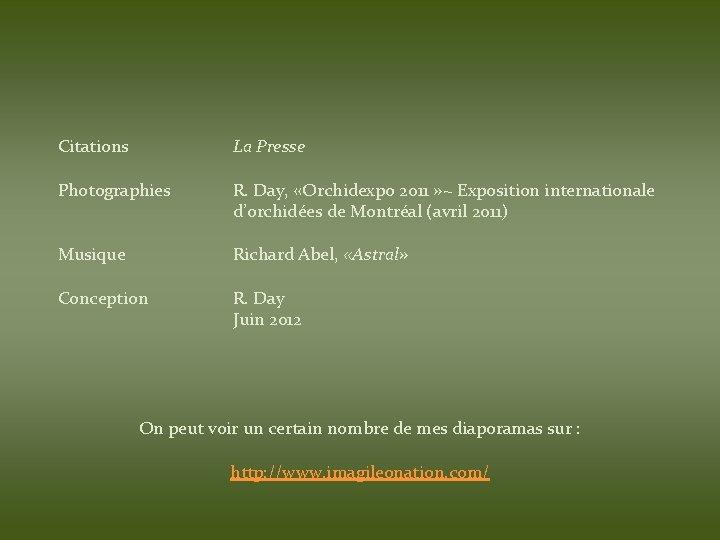 Citations La Presse Photographies R. Day, «Orchidexpo 2011 » ~ Exposition internationale d'orchidées de
