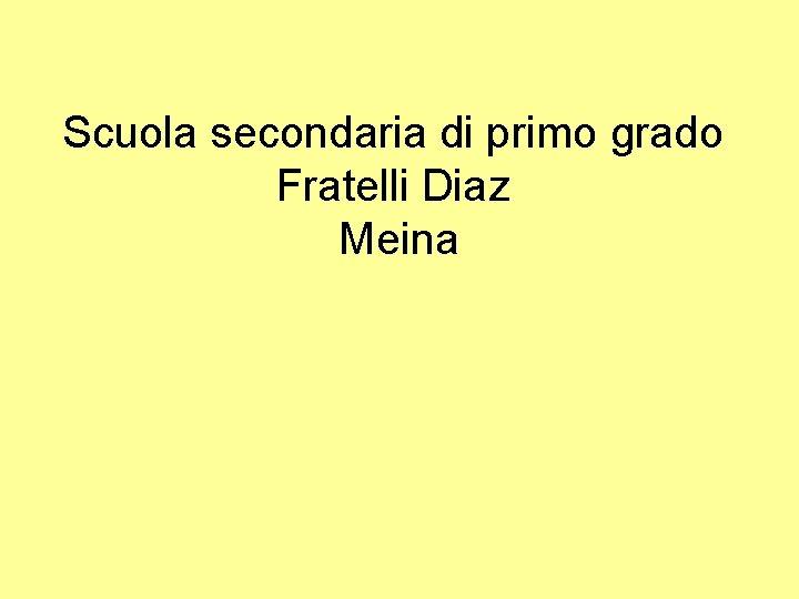 Scuola secondaria di primo grado Fratelli Diaz Meina