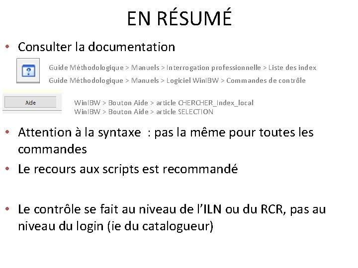 EN RÉSUMÉ • Consulter la documentation Guide Méthodologique > Manuels > Interrogation professionnelle >