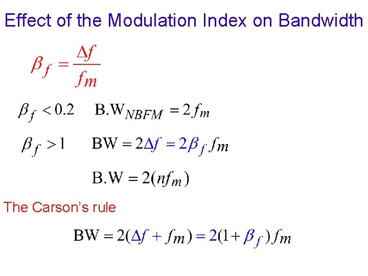 Effect of the Modulation Index on Bandwidth The Carson's rule