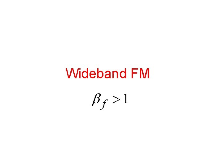 Wideband FM