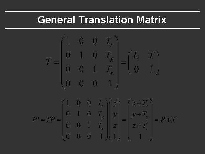 General Translation Matrix