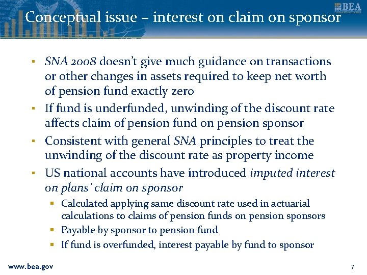 Conceptual issue – interest on claim on sponsor ▪ SNA 2008 doesn't give much