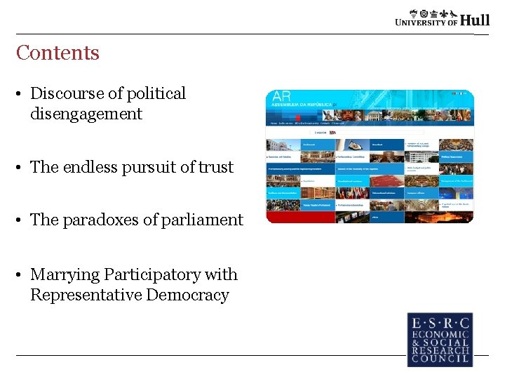Contents • Discourse of political disengagement • The endless pursuit of trust • The