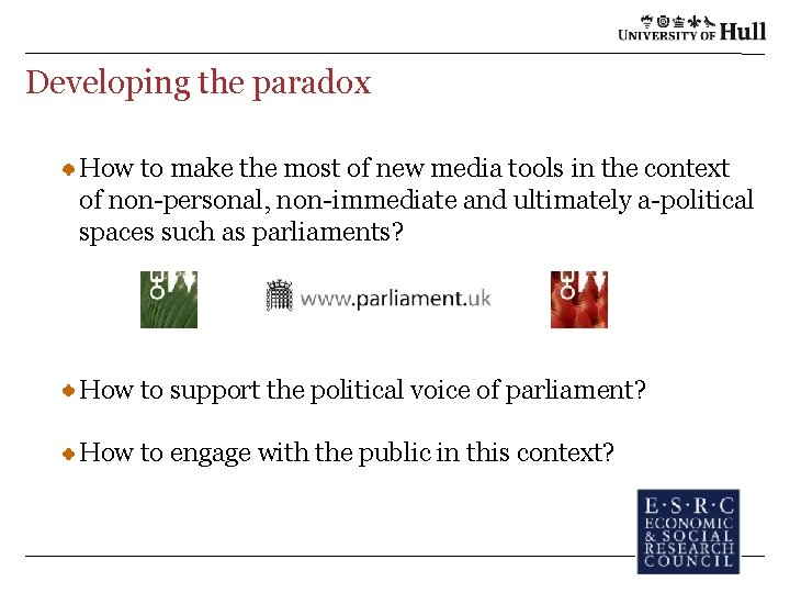 Developing the paradox How to make the most of new media tools in the