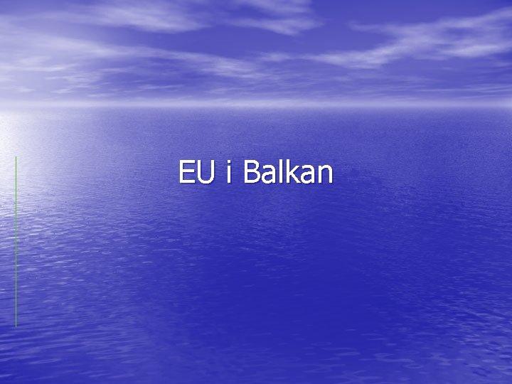 EU i Balkan