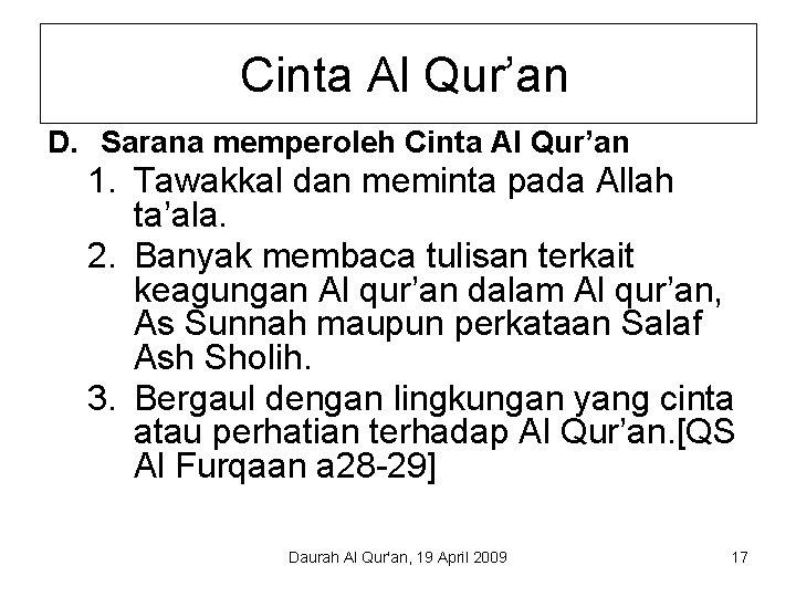 Cinta Al Qur'an D. Sarana memperoleh Cinta Al Qur'an 1. Tawakkal dan meminta pada