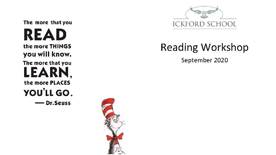 Reading Workshop September 2020