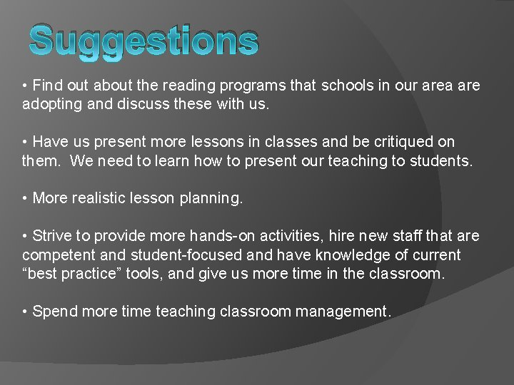 Suggestions • Find out about the reading programs that schools in our area are