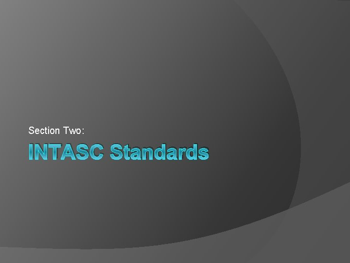 Section Two: INTASC Standards