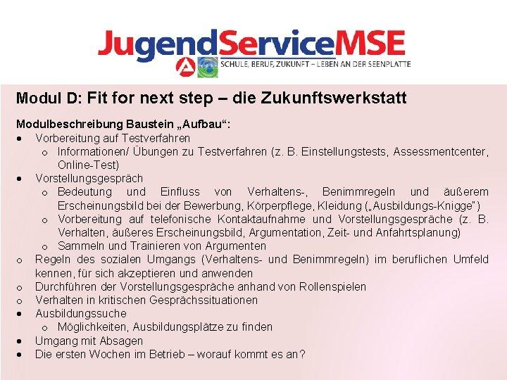 """Modul D: Fit for next step – die Zukunftswerkstatt Modulbeschreibung Baustein """"Aufbau"""": Vorbereitung auf"""