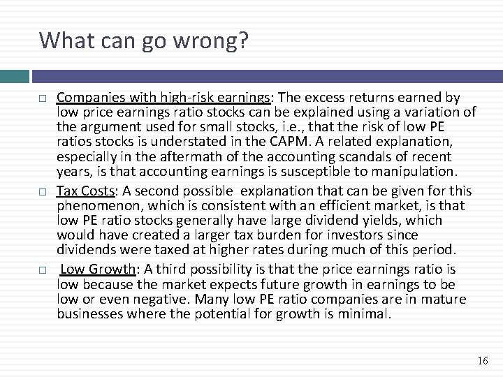 What can go wrong? Companies with high-risk earnings: The excess returns earned by low