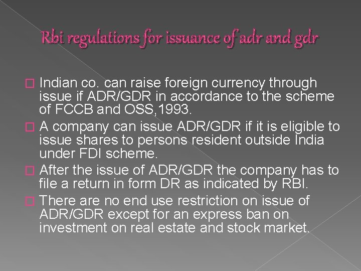 Rbi regulations for issuance of adr and gdr Indian co. can raise foreign currency