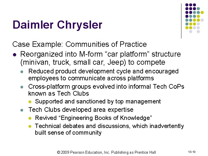 """Daimler Chrysler Case Example: Communities of Practice l Reorganized into M-form """"car platform"""" structure"""