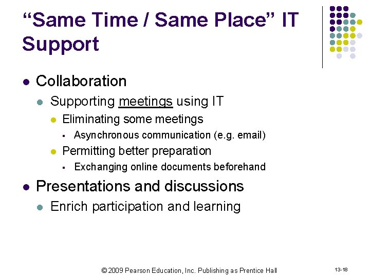 """""""Same Time / Same Place"""" IT Support l Collaboration l Supporting meetings using IT"""