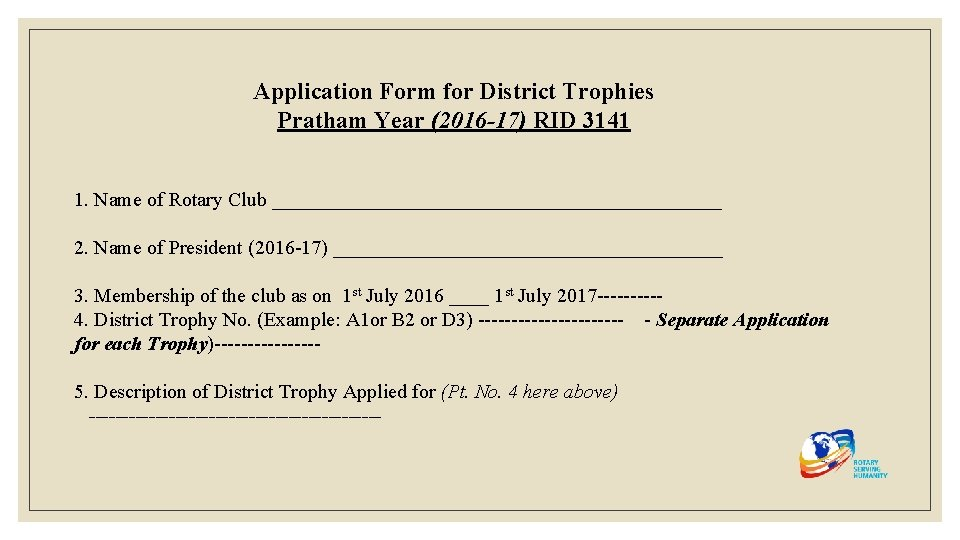 Application Form for District Trophies Pratham Year (2016 -17) RID 3141 1. Name of