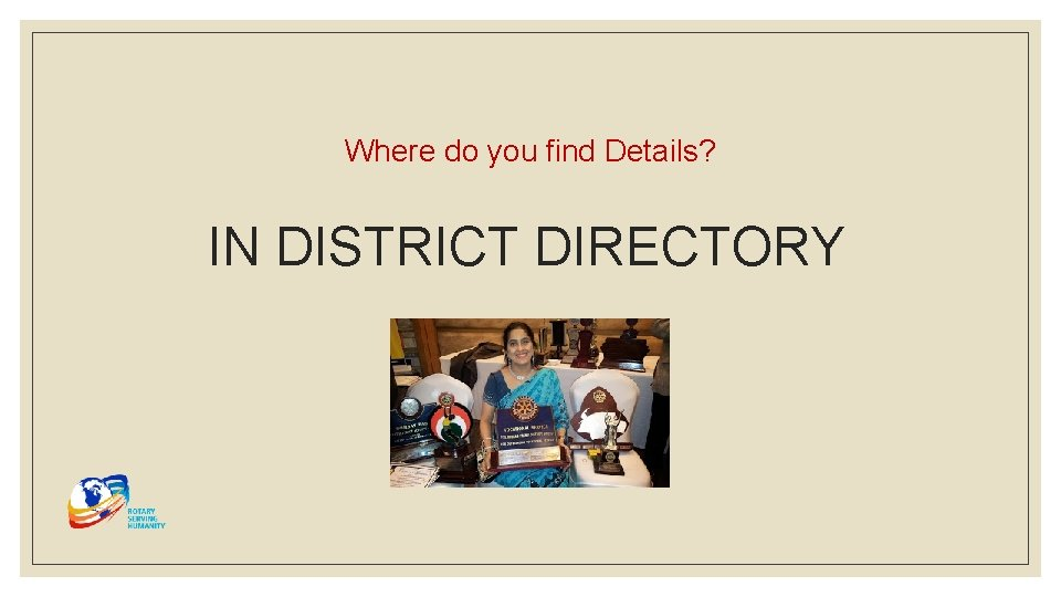 Where do you find Details? IN DISTRICT DIRECTORY