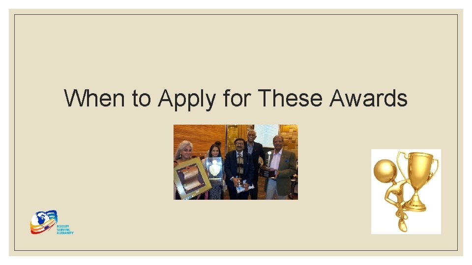 When to Apply for These Awards