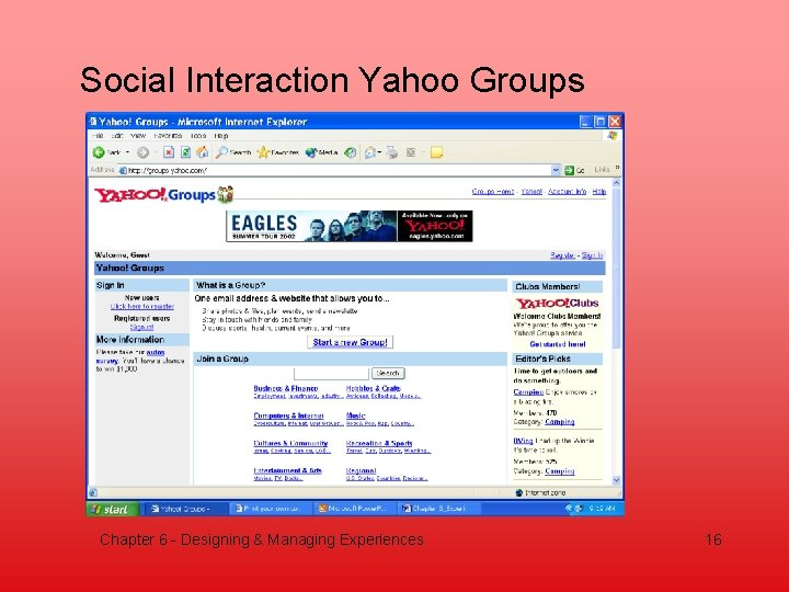 Social Interaction Yahoo Groups Chapter 6 - Designing & Managing Experiences 16
