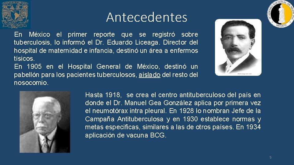 Antecedentes En México el primer reporte que se registró sobre tuberculosis, lo informó el